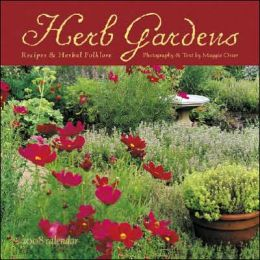 Herb Gardens Calendar: Recipes and Herbal Folklore