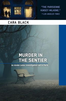 Murder in the Sentier (Aimee Leduc Series #3)