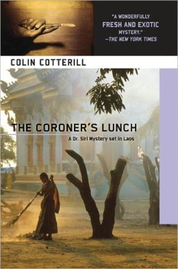 The Coroner's Lunch (Dr. Siri Paiboun Series #1)