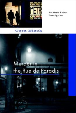 Murder in the Rue de Paradis (Aimee Leduc Series #8)