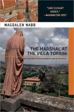 The Marshal at the Villa Torrini (Marshal Guarnaccia Series #9)