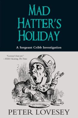 Mad Hatter's Holiday (Sergeant Cribb Series #4)