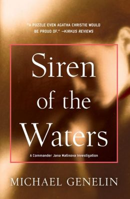 Siren of the Waters (Commander Jana Mantinova Series #1)