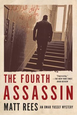 The Fourth Assassin: An Omar Yussef Mystery