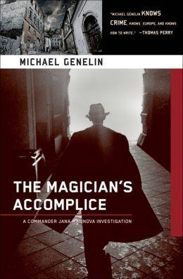 The Magician's Accomplice (Commander Jana Mantinova Series #3)