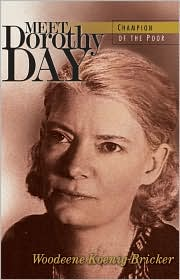 Meet Dorothy Day: Champion of the Poor