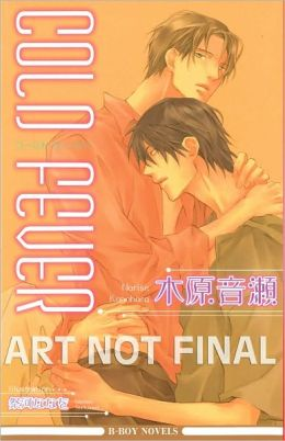 Cold Fever (Yaoi Novel)