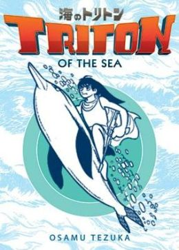 Triton of the Sea, Volume 1 (Manga)