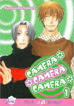 Camera, Camera, Camera, Volume 1 (Yaoi)