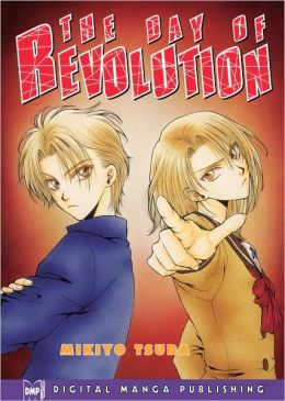 The Day of Revolution, Volume 1