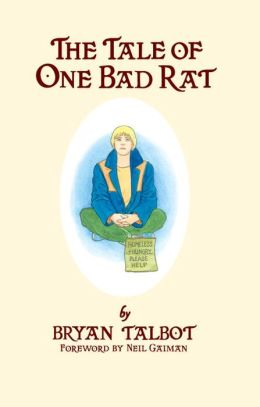 Tale of One Bad Rat Limited Edition