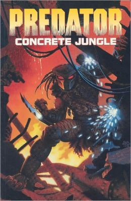 Predator Volume 1: Concrete Jungle