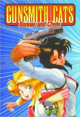 Gunsmith Cats: Bonnie and Clyde
