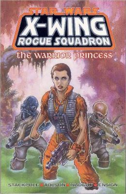 Star Wars X-Wing Rogue Squadron #3: The Warrior Princess