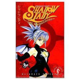 Shadow Lady: The Awakening