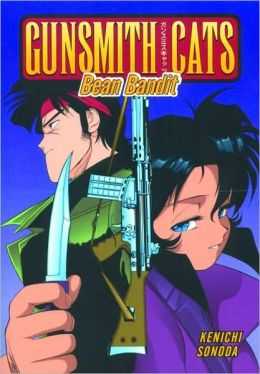 Gunsmith Cats Volume 6: Bean Bandit