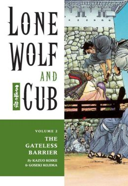 Lone Wolf and Cub, Volume 2: The Gateless Barrier
