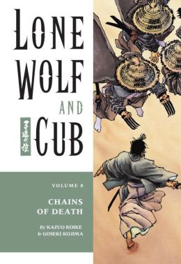 Lone Wolf and Cub, Volume 8: Chains of Death