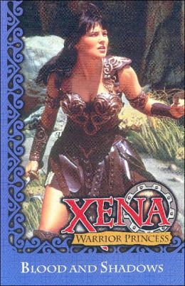 Xena: Warrior Princess - Blood and Shadows