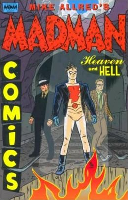 The Complete Madman Comics, Volume 4: Heaven and Hell