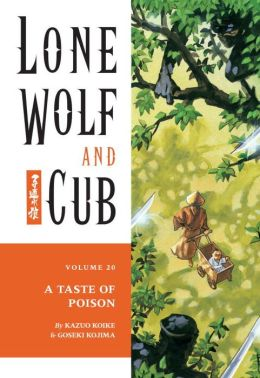 Lone Wolf and Cub, Volume 20: A Taste of Poison