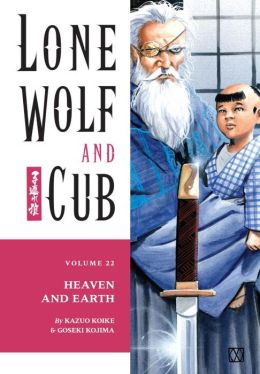 Lone Wolf and Cub, Volume 22: Heaven and Earth