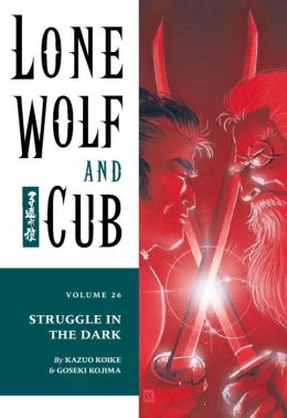Lone Wolf and Cub, Volume 26: Battle in the Dark