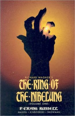 Ring of the Nibelung Volume 1: The Rhinegold & The Valkyrie