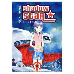 Shadow Star, Volume 3: Shadows of the Past