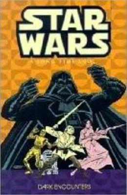 Star Wars: A Long Time Ago, Volume 2: Dark Encounters