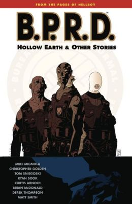 B.P.R.D., Volume 1: Hollow Earth and Other Stories