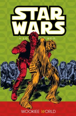 Star Wars: A Long Time Ago, Volume 6: Wookie World