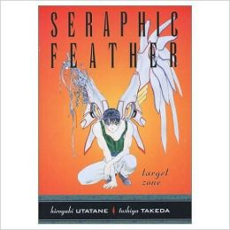 Seraphic Feather, Volume 3: Target Zone