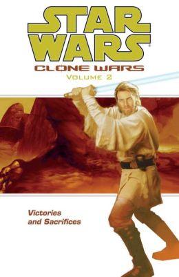 Star Wars Clone Wars, Volume #2: Victories and Sacrifices