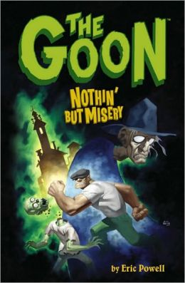 The Goon, Volume 1: Nothin' but Misery
