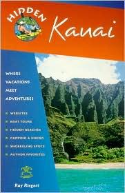 Hidden Kauai: Including Hanalei,Princeville and Poipu