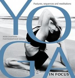 Yoga in Focus: Postures, Sequences, and Meditations