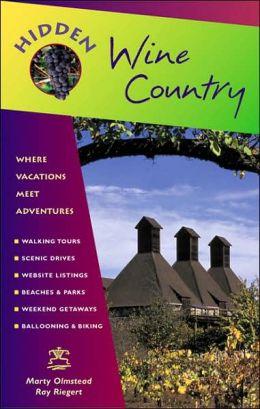Hidden Wine Country: Including Napa, Sonoma, and Mendocino