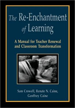 The Re-Enchantment Of Learning