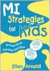 Brilliant Brain Banishes Boredom (MI Strategies for Kids)