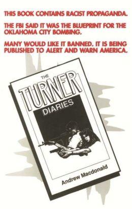 The Turner Diaries: A Novel