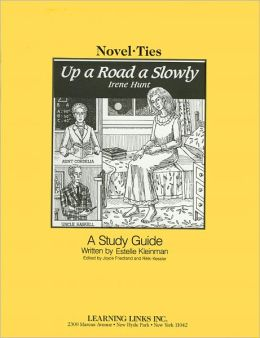 Up a Road Slowly: A Study Guide (Novel-Ties Study Guides Series)