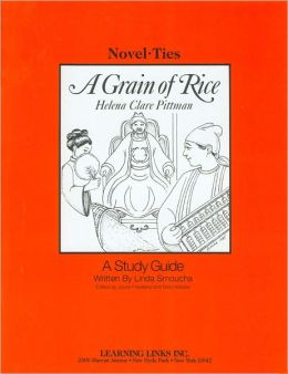 A Grain of Rice: A Study Guide (Novel-Ties Study Guides Series)