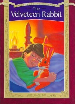 The Velveteen Rabbit (Cherished Fairytale Series)