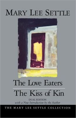 The Love Eaters and The Kiss of Kin