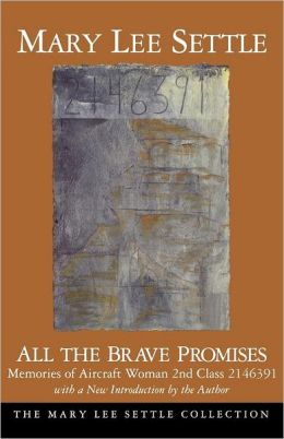 All the Brave Promises: Memories of Aircraft Woman 2nd Class 2146391