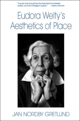Eudora Welty's Aesthetics Of Place