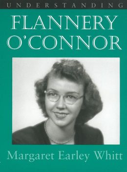 Understanding Flannery O'Connor