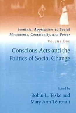 Conscious Acts and the Politics of Social Change