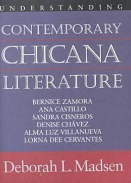 Understanding Contemporary Chicana Literature